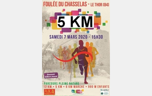 Inscription 5 Km FOULEE DU CHASSELAS AU THOR (84)